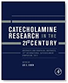 Catecholamine Research in the 21st Century: Abstracts and Graphical Abstracts, 10th International Catecholamine Symposium, 2012