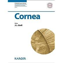 Cornea (ESASO Course Series Book 6)