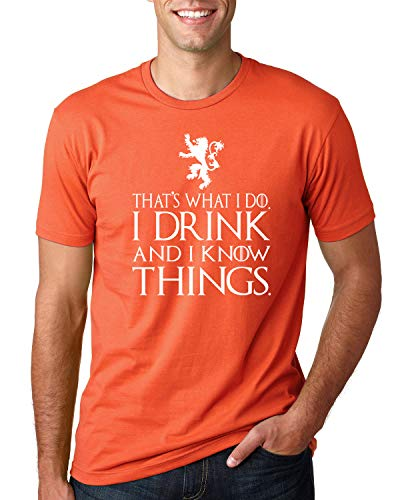 - That's What I Do I Drink and I Know Things GOT Tyrion, Orange, Medium