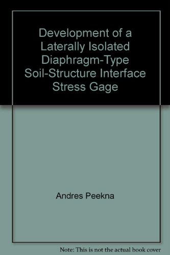 Development of a Laterally Isolated Diaphragm-Type Soil-Structure Interface Stress (Gage Interface)