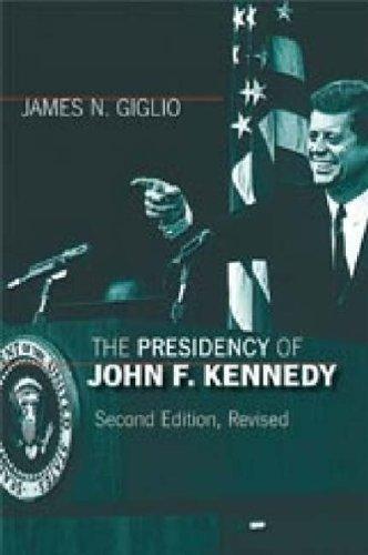 [The Presidency of John F. Kennedy (American Presidency Series)] [Author: James N. Giglio] [February, 2006]