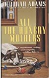 All the Hungry Mothers, Deborah Adams, 0345385527