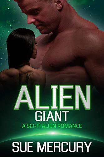 Alien Giant: A Sci-Fi Alien Romance (Vaxxlian Mates Book 3)