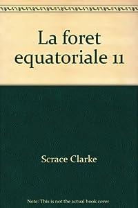 """Afficher """"Foret equatoriale (La)"""""""