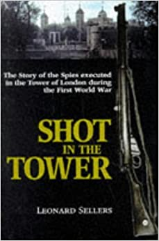 Shot in the Tower by Leonard Sellers (1997-07-01)