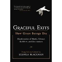 Graceful Exits: How Great Beings Die