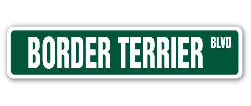 Terrier Breeders (BORDER TERRIER Street Sign dog puppy breeder pet yard| Indoor/Outdoor |36