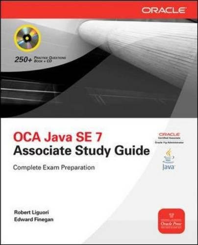 OCA Java SE 7 Programmer I Study Guide (Exam 1Z0-803) by Brand: McGraw-Hill Osborne Media