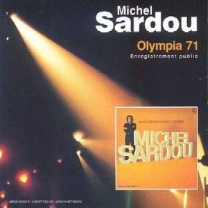 Michel Sardou - Olympia 71 By Michel Sardou - Zortam Music