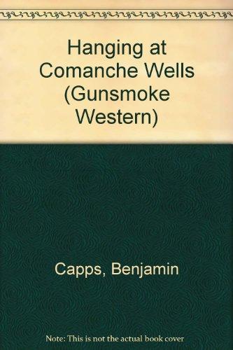 Hanging at Comanche Wells (Gunsmoke Western) ()