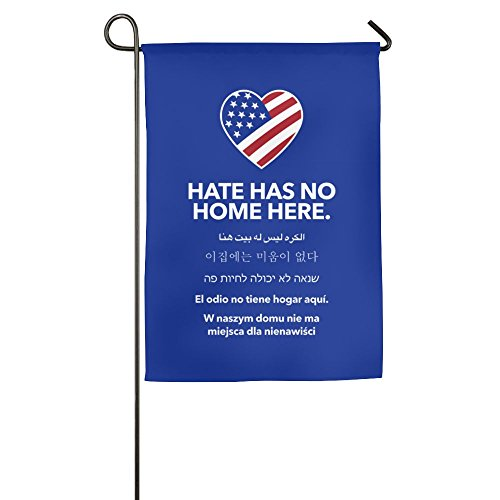 UDSNIS Hate Has No Home Here Garden Flag 12 X 18 Inch Size B
