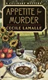 img - for Appetite for Murder (A Culinary Mystery) book / textbook / text book