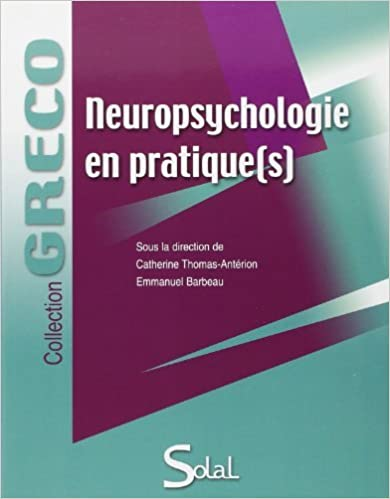 862ce85c631637 Neuropsychologie en pratique(s) de Catherine Thomas-Antérion (20 mai 2011)