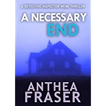 A Necessary End (DCI Webb Mystery Book 2)