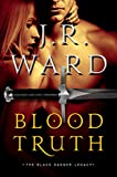 Blood Truth (Black Dagger Legacy)