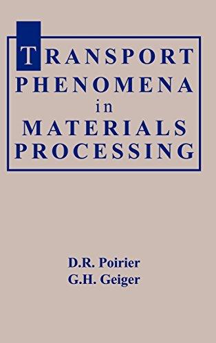 Transport Phenomena in Materials Processing