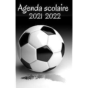 agenda scolaire 2021 2022: Agenda Scolaire 2021 - 2022: football, foot, Organisateur Collège Lycée Étudiant… 12