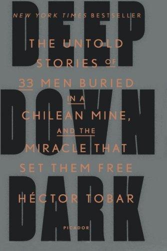 Deep Down Dark by Héctor Tobar