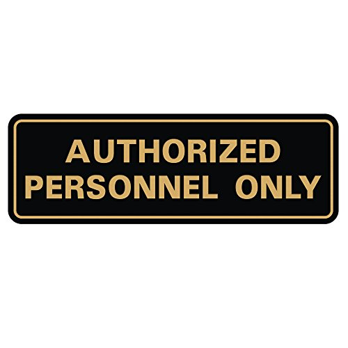 Standard Authorized Personnel ONLY Door/Wall Sign - Black/Gold - Large