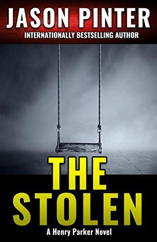 The Stolen: A Henry Parker Novel cover