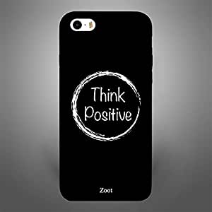 iPhone 5/ 5s/ SE Case Cover Think Positive, Zoot Original Design Phone Cases & Covers