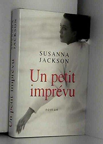 Un Petit Imprévu Jackson - Susanna Jackson