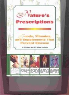Download Nature's Prescriptions. Foods, Vitamins, and Supplements That Prevent Disease. ebook