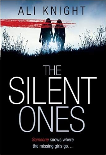 The Silent Ones Ali Knight Livres Amazon Fr