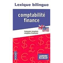 Lexique Bilingue De LA Comptabilite ET De LA Finance Francais-Anglais