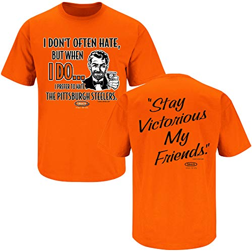 (Cincinnati Football Fans. Stay Victorious. I Don't Often Hate (Anti-Steelers) Orange T-Shirt (Sm-5X) (Short Sleeve,)