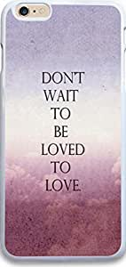 Iphone Case,Dseason Iphone 6 Plus Hard Case NEW fashionable Unique Design christian quotes don't wait to be loved to love