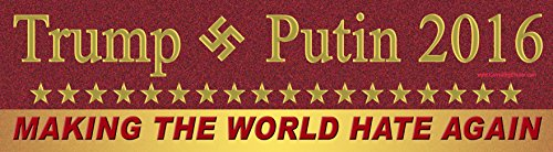 Trump and Putin 2016 Magnetic Bumper Sticker Making the World Hate Again