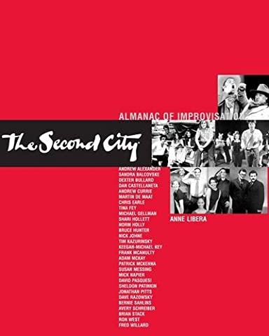 The Second City Almanac of Improvisation (Comedy Improvisation)