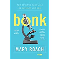 Bonk – The Curious Coupling of Science and Sex