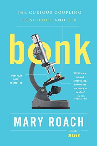 Bonk: The Curious Coupling of Science and Sex (Fluid Health Direct)