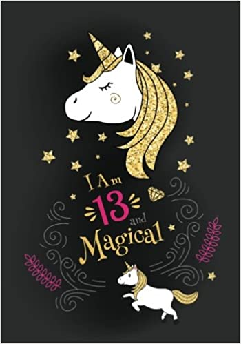 I M 13 Magical Cute Unicorn Journal Notebook Happy Birthday Gift