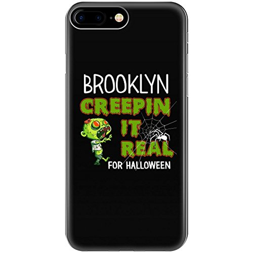 Brooklyn Creepin It Real Funny Halloween Costume Gift - Phone Case Fits Iphone 6 6s 7 8 -