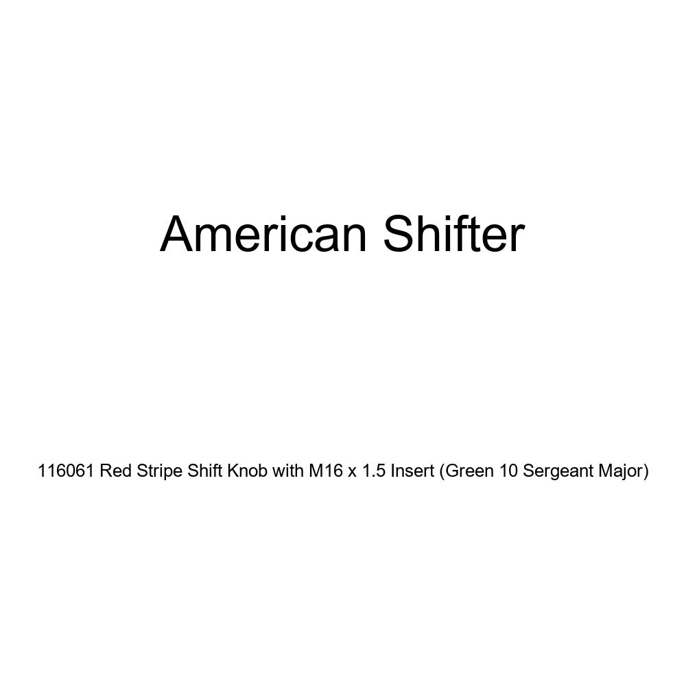 American Shifter 116061 Red Stripe Shift Knob with M16 x 1.5 Insert Green 10 Sergeant Major