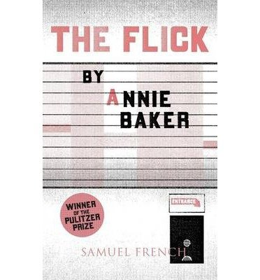 [(The Flick)] [Author: Annie Baker] published on (June, 2014)