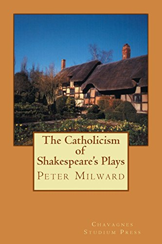 The Catholicism of Shakespeare