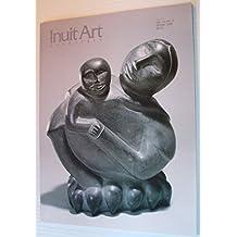 Inuit Art Quarterly (IAQ): Winter 1998 Vol. 13, No. 4