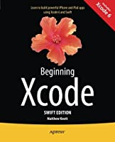 Beginning Xcode: Swift Edition, 2nd Edition Front Cover