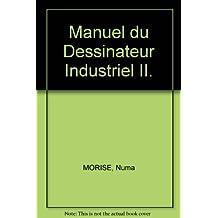 Manuel du Dessinateur Industriel II.
