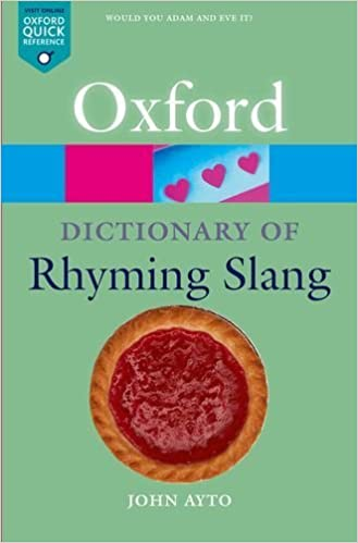 Google books download pdf The Oxford Dictionary of Rhyming Slang (Oxford Quick Reference) by John Ayto (2003-10-09) DJVU B01K0UXNNA