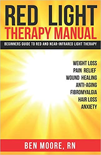 Red Light Therapy Manual: Beginners Guide to Red and Near