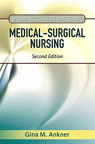 Delmar's Case Study Series: Medical-Surgical Nursing by Brand: Cengage Learning