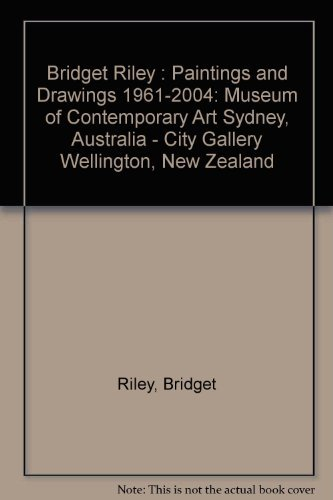 Bridget Riley Paintings and Drawings 1961 - 2004 pdf epub