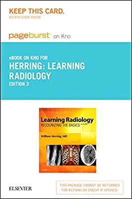 Learning Radiology Elsevier eBook on Intel Education Study (Retail Access Card): Recognizing the Basics, 3e