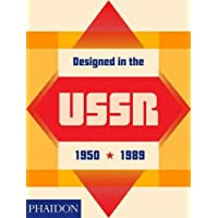 Designed in the USSR: 1950-1989. Ediz. a colori