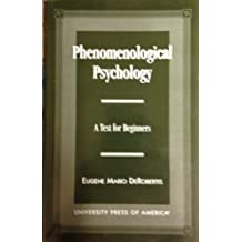 Phenomenological Psychology: A Text for Beginners